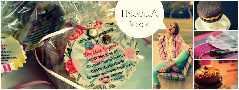I Need A Baker!